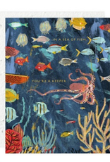In a Sea of Fish, You're a Keeper Greeting Card
