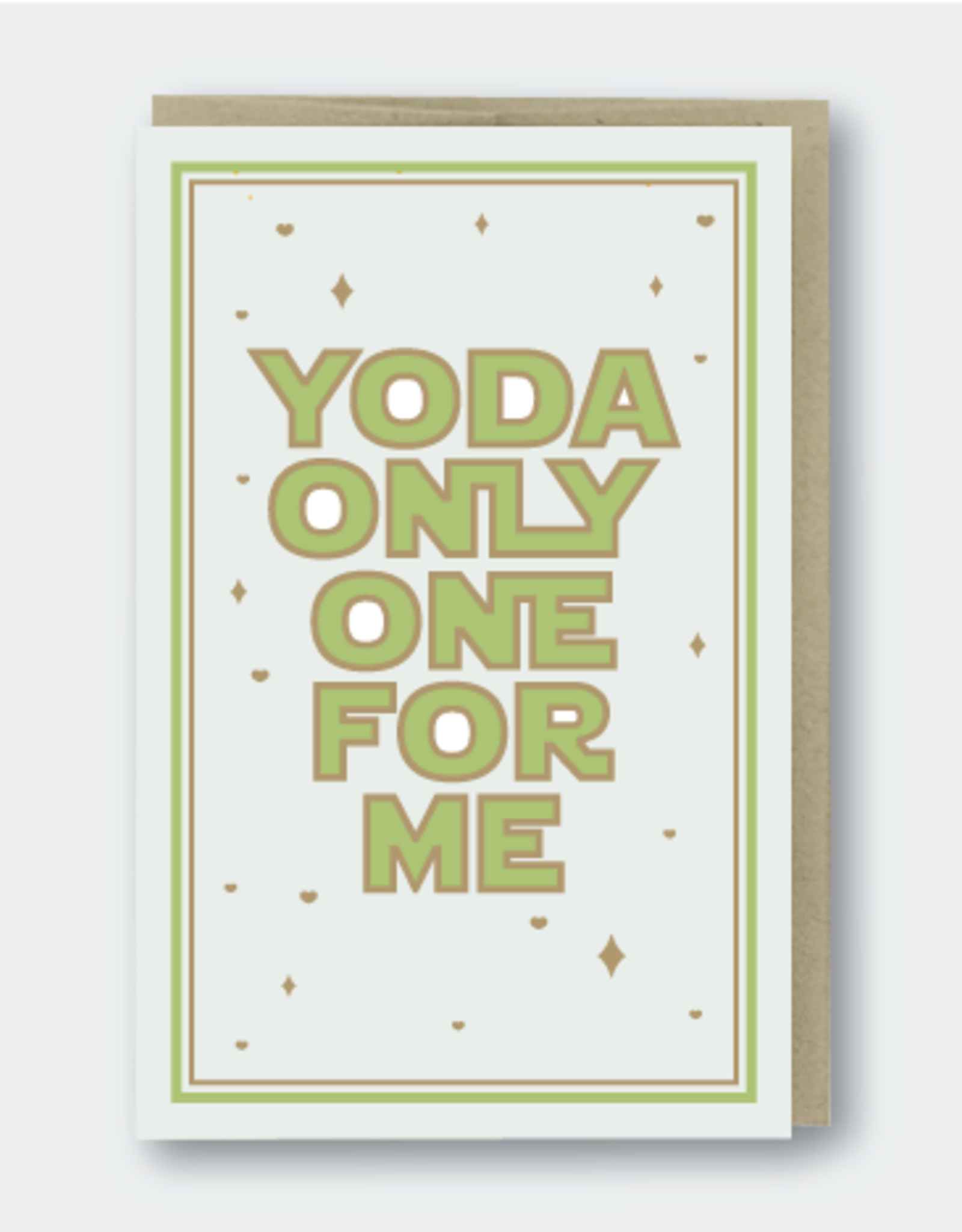 Yoda Only One For Me Greeting Card