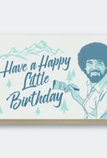 Pike Street Press Happy Little Birthday (Bob Ross) Greeting Card