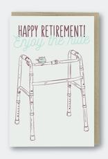 Pike Street Press Happy Retirement (walker) Greeting Card