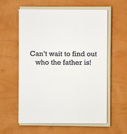 Who's the Father Greeting Card