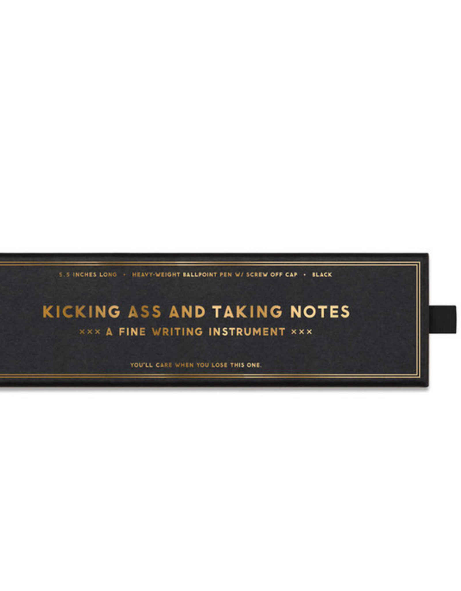 Kicking Ass and Taking Notes Pen