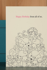 Oddball Press Happy Birthday From All of Us Bears Greeting Card