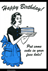 Lady Pilot Letterpress Happy Birthday! Put Some Cake in Your Face Hole! Greeting Card