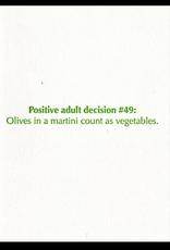 Lady Pilot Letterpress Positive Adult Decision #49, Olives... Greeting Card