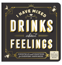 Galison I Have Mixed Drinks About Feelings Coaster Book