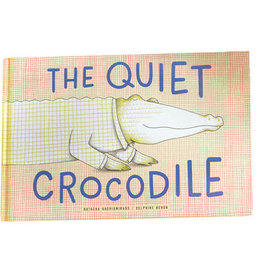 Princeton Architectural Press The Quiet Crocodile