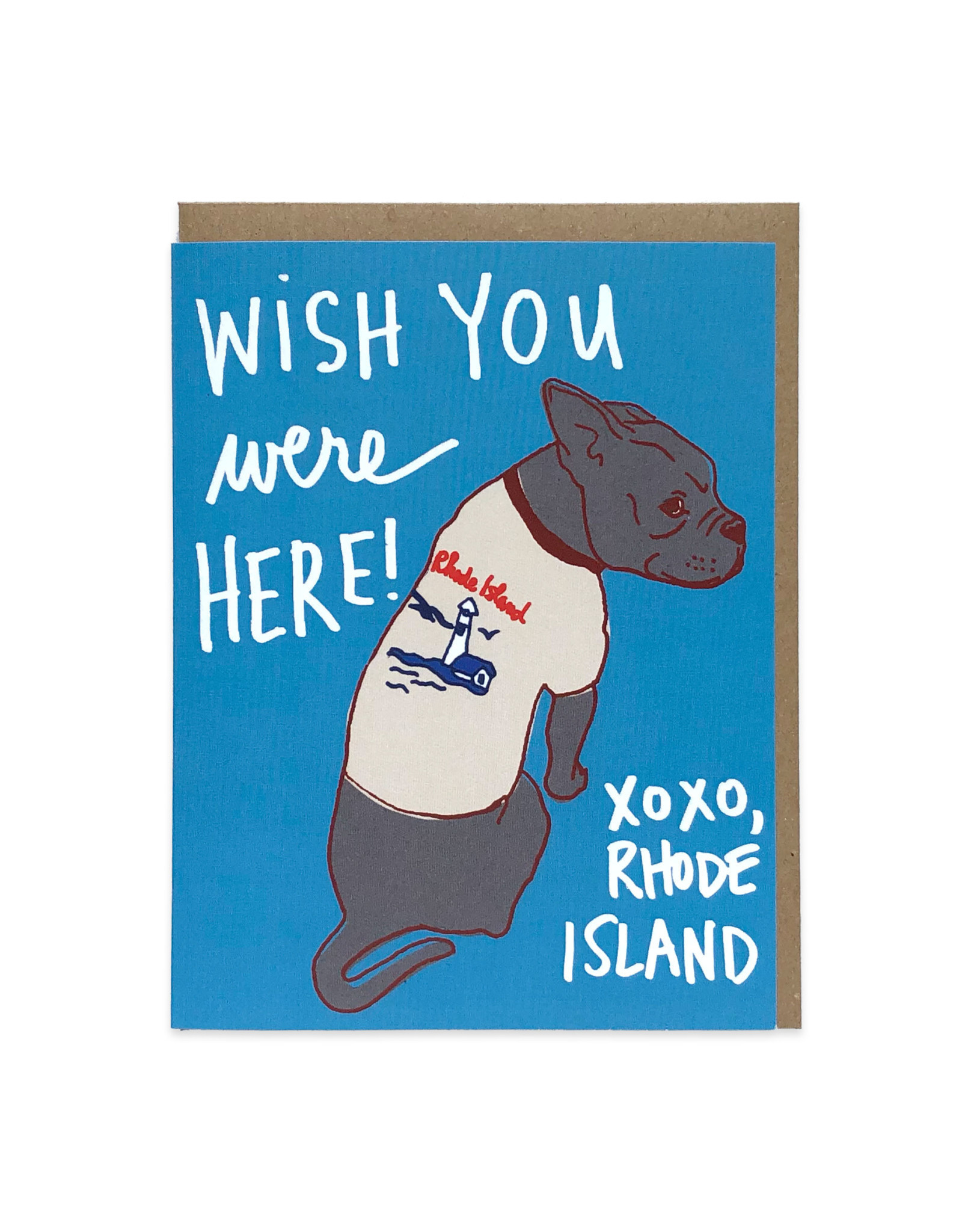 Wish You Were Here RI (Dog) Greeting Card
