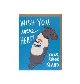 Wish You Were Here RI (Dog) Greeting Card