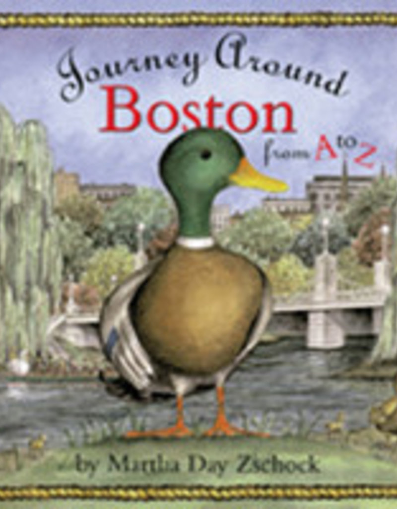 Commonwealth Editions Journey Around Boston from A to Z