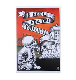I Feel For You Little Horror Postcard