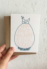 Frog & Toad Press Mom- How Do You Make It Look So Easy Greeting Card