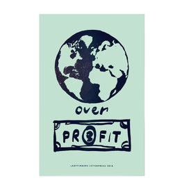 Ladyfingers Letterpress Planet Over Profits Poster