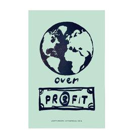 Ladyfingers Letterpress Planet Over Profits Poster