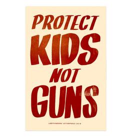 Ladyfingers Letterpress Protect Kids, Not Guns Poster