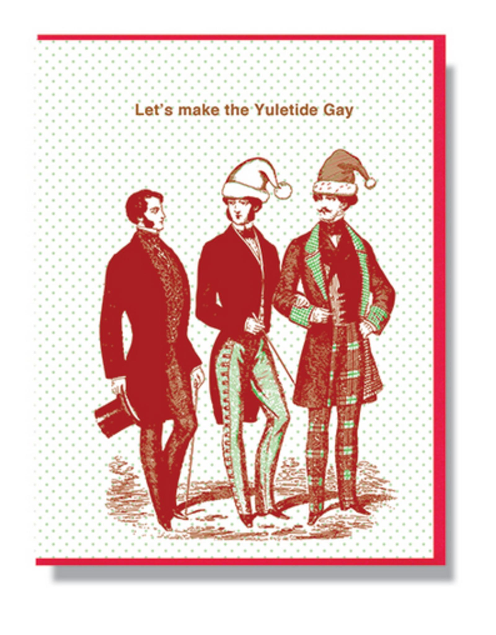 Lets Make the Yuletide Gay Holiday Card