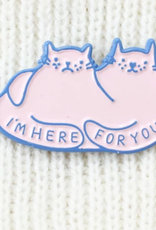 Tender Ghost I'm Here For You Cats Pin