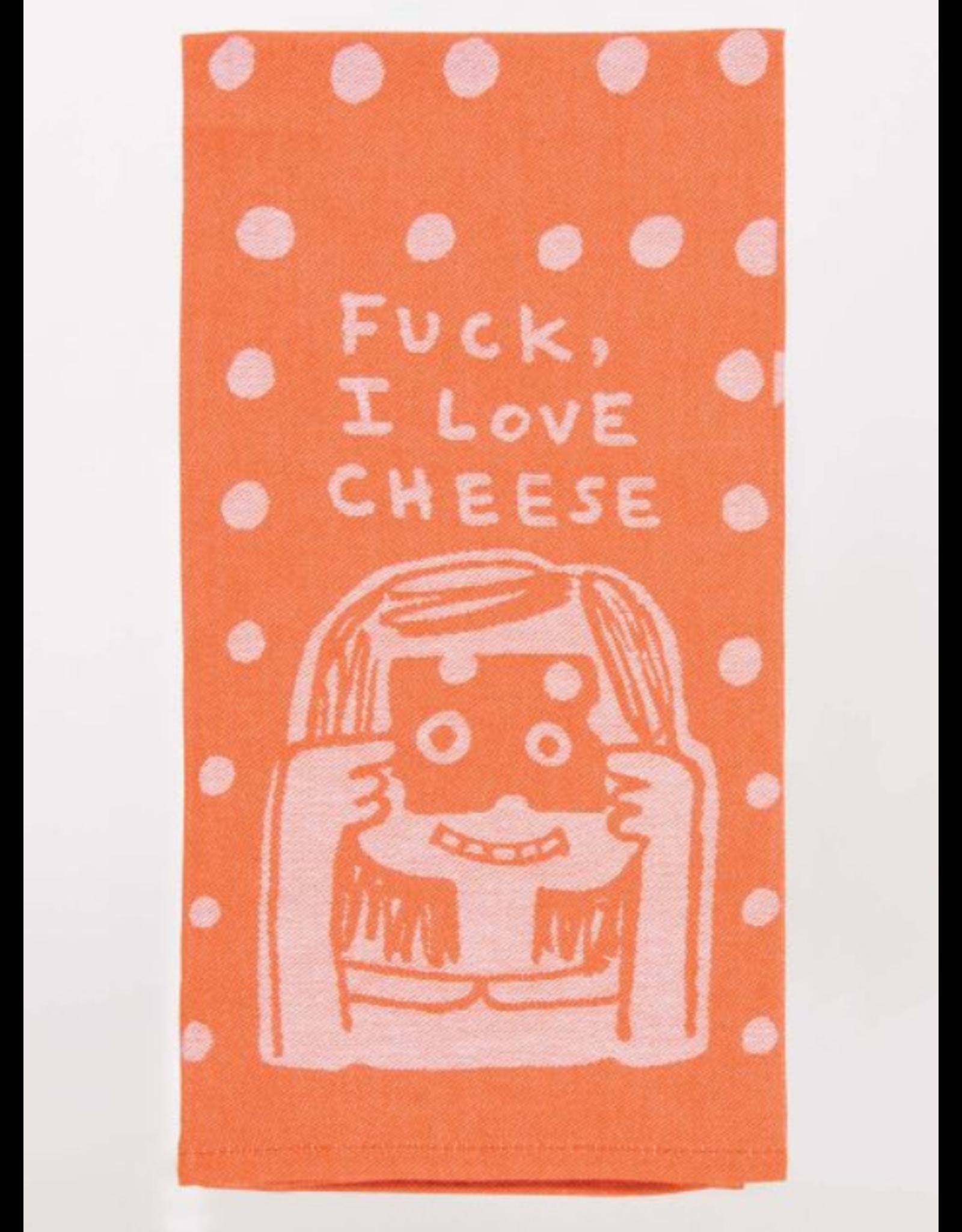 Fuck, I Love Cheese Towel