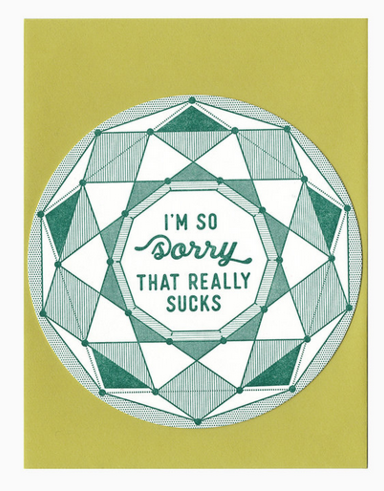 I'm Sorry That Really Sucks Greeting Card