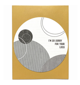 I'm So Sorry for Your Loss Greeting Card