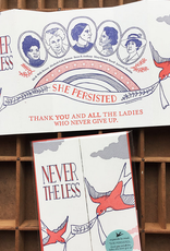 Nevertheless She Persisted Fold Out Greeting Card