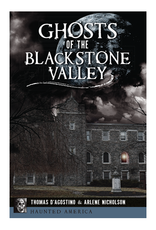 Ghosts of Blackstone Valley