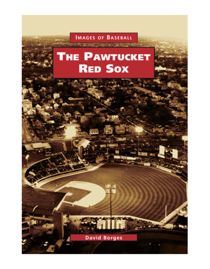 The History Press The Pawtucket Red Sox