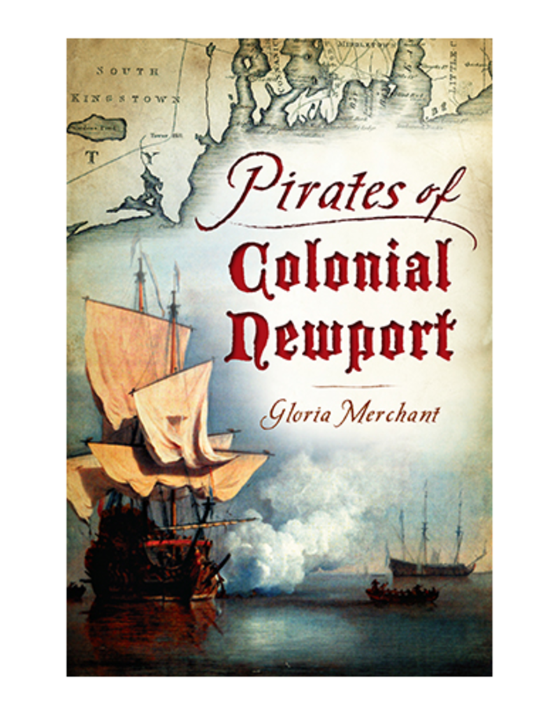 The History Press Pirates of Colonial Newport