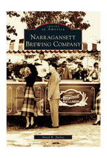 The History Press Narragansett Brewing Company