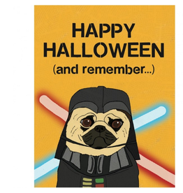 Happy Halloween and Remember... Star Wars Greeting Card
