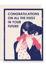 Heartell Press, LLC Congratulations On All The Hugs Greeting Card