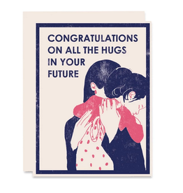 Congratulations On All The Hugs Greeting Card