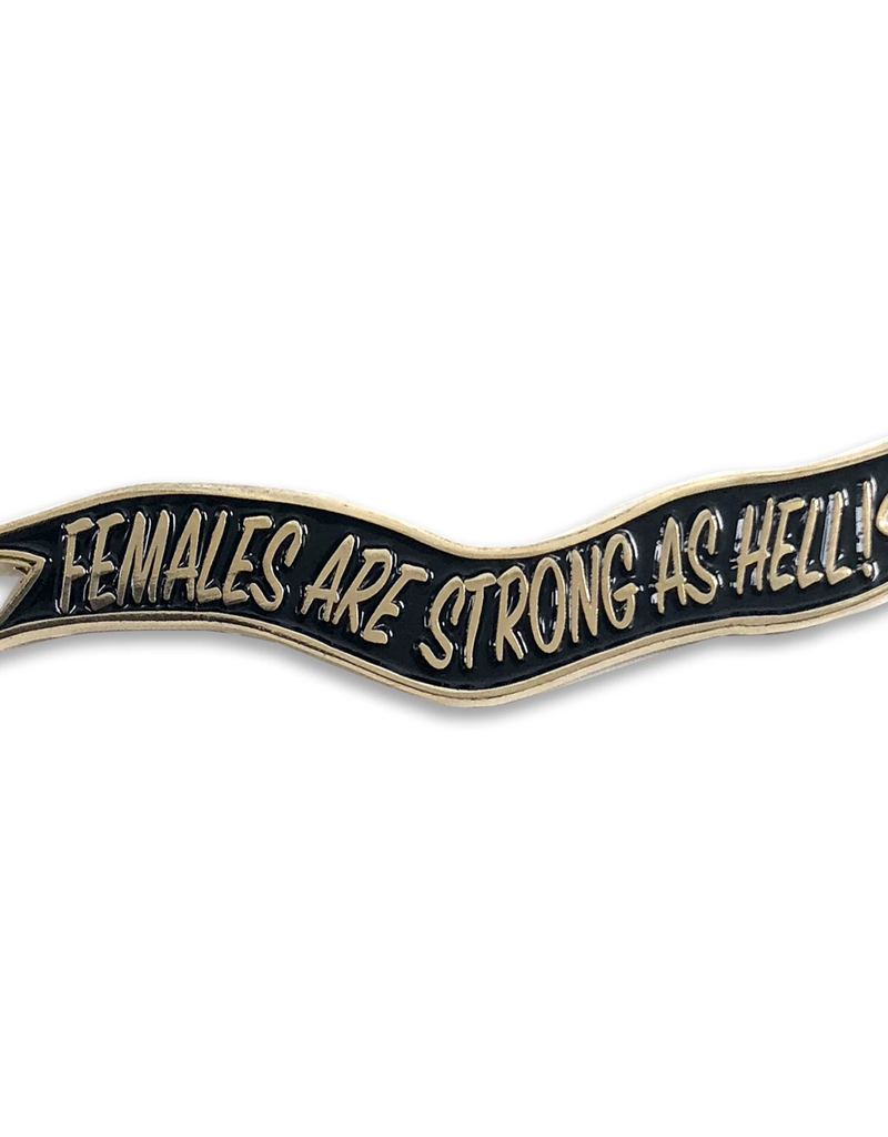 Lady No Brow Females are Strong as Hell Enamel Pin