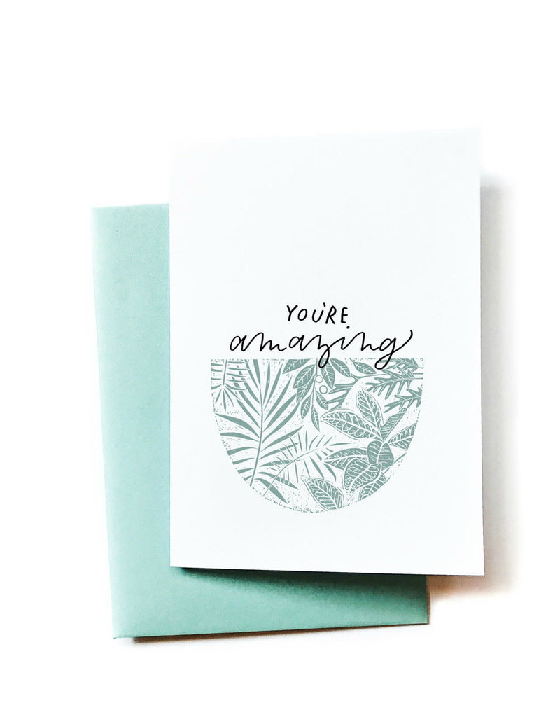 Anna Tovar You're Amazing (Plants) Greeting Card