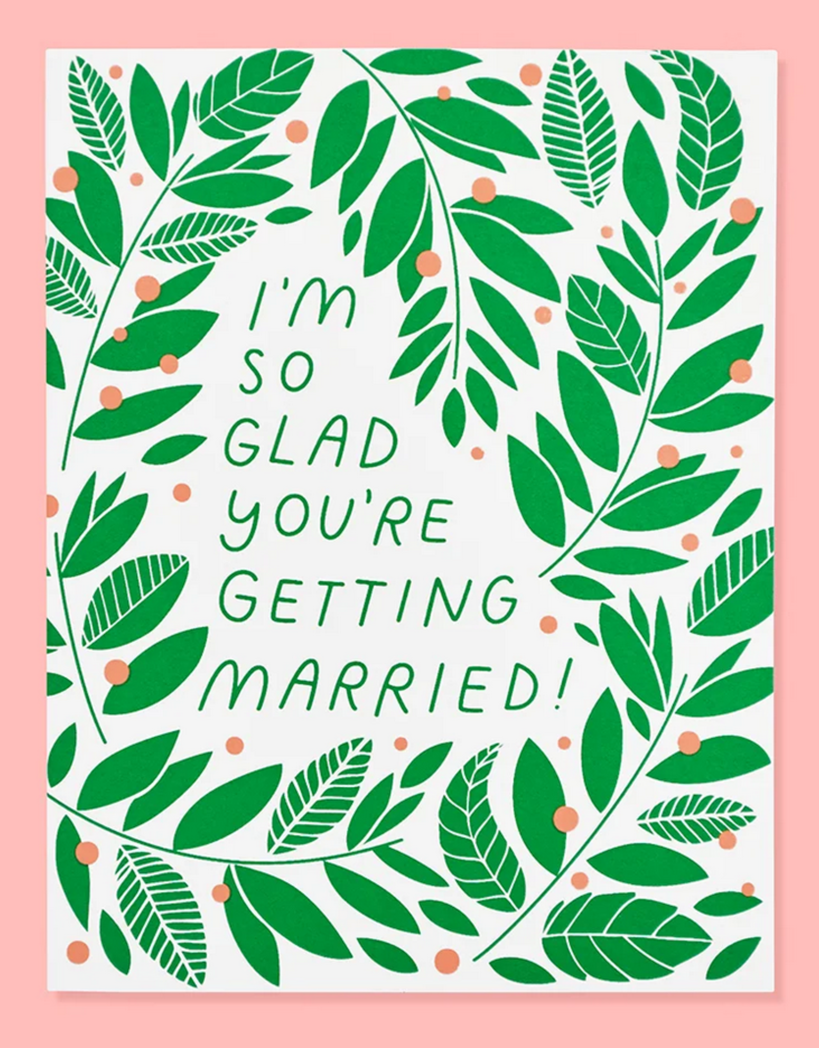 I'm So Glad You're Getting Married Vines Greeting Card