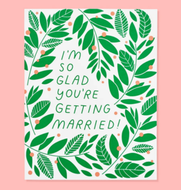 The Good Twin Co. I'm So Glad You're Getting Married Vines Greeting Card