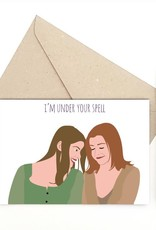 Meet Me in Shermer I'm Under Your Spell (Buffy the Vampire Slayer) Greeting Card