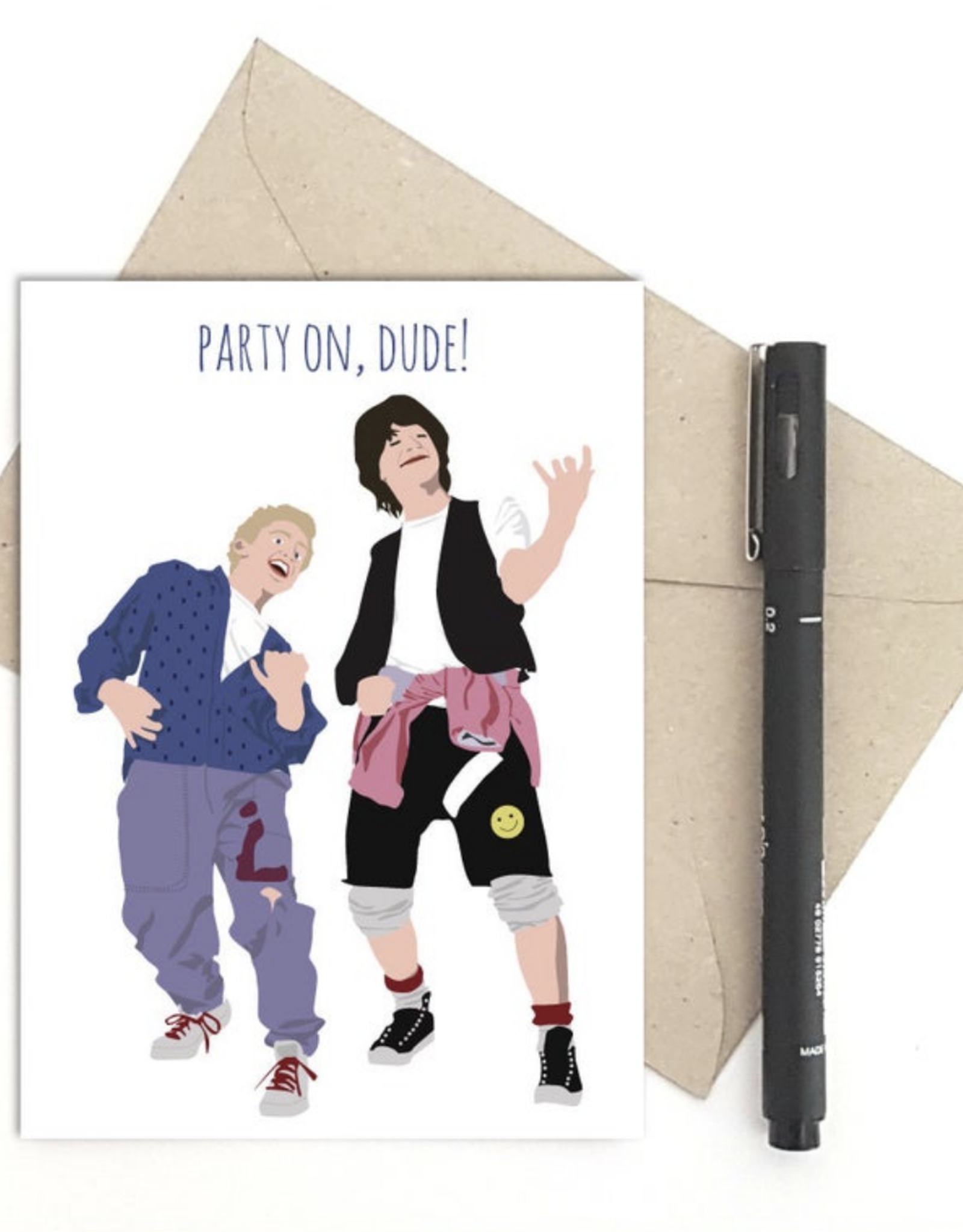 Party On, Dude! (Bill & Ted) Greeting Card