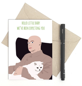 Meet Me in Shermer Hello Little Baby, We've Been Expecting You (Bond Villian 007) Greeting Card