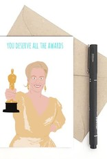 Meet Me in Shermer All the Awards (Meryl Streep) Greeting Card