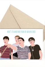 Meet Me in Shermer Another Year of Adventures (Stand by Me) Greeting Card