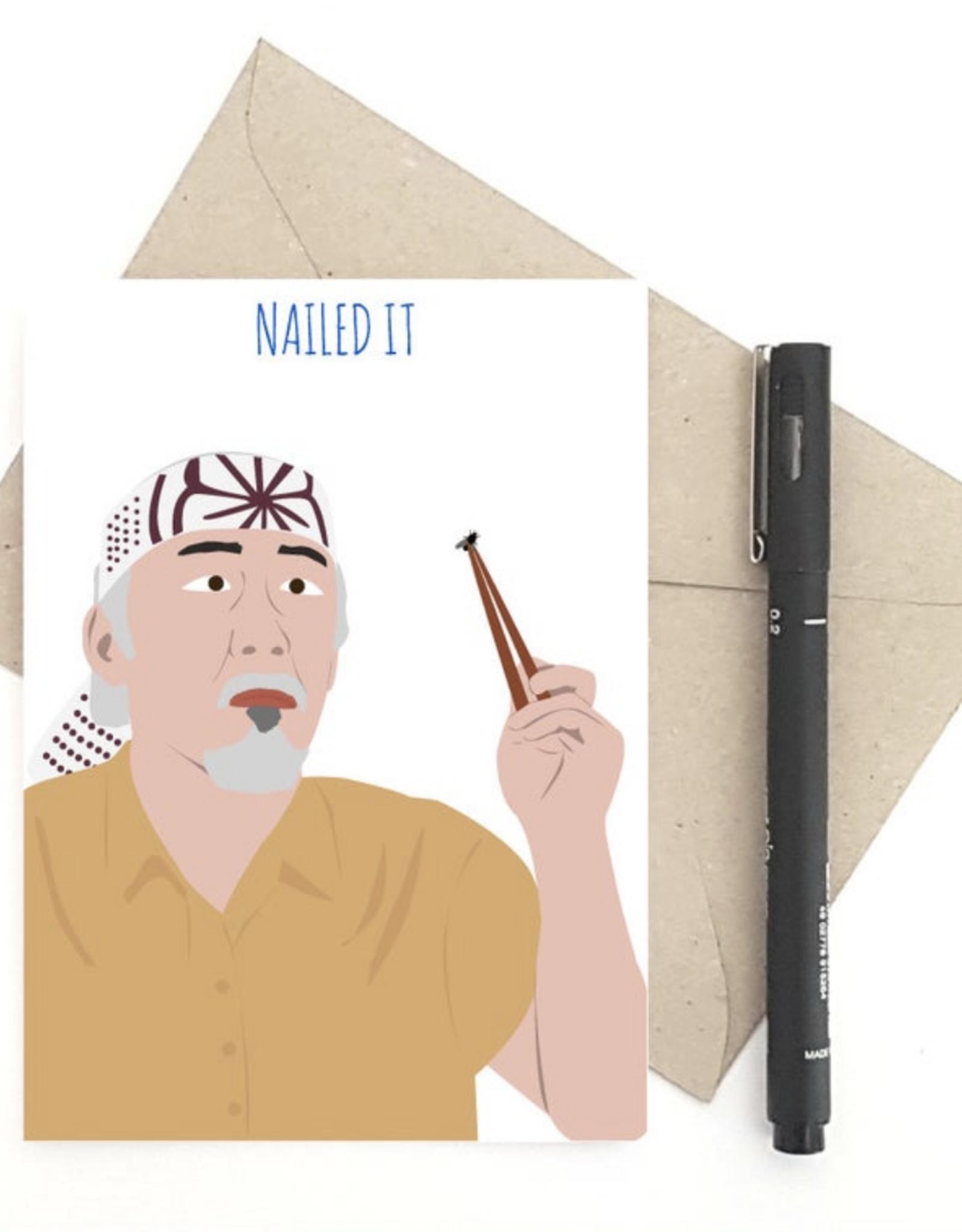 Nailed It! (Karate Kid) Greeting Card