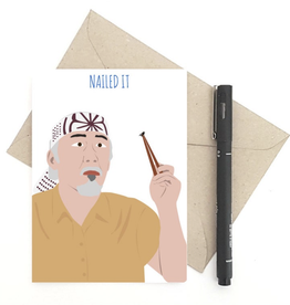 Meet Me in Shermer Nailed It! (Karate Kid) Greeting Card
