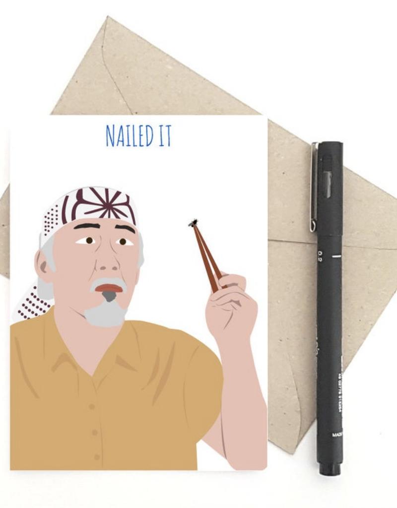 Meet Me in Shermer Nailed It! (Karate Kid) Greeting Card