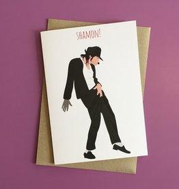 Meet Me in Shermer Shamon! (Michael Jackson) Greeting Card