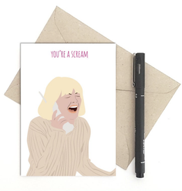 You're a Scream (Scream) Greeting Card