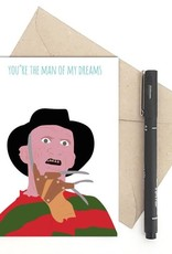 Meet Me in Shermer Man of my Dreams (Freddy Krueger) Greeting Card