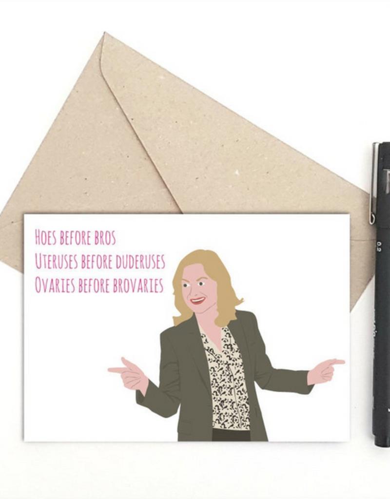Meet Me in Shermer Hoes Before Bros (Leslie Knope) Greeting Card