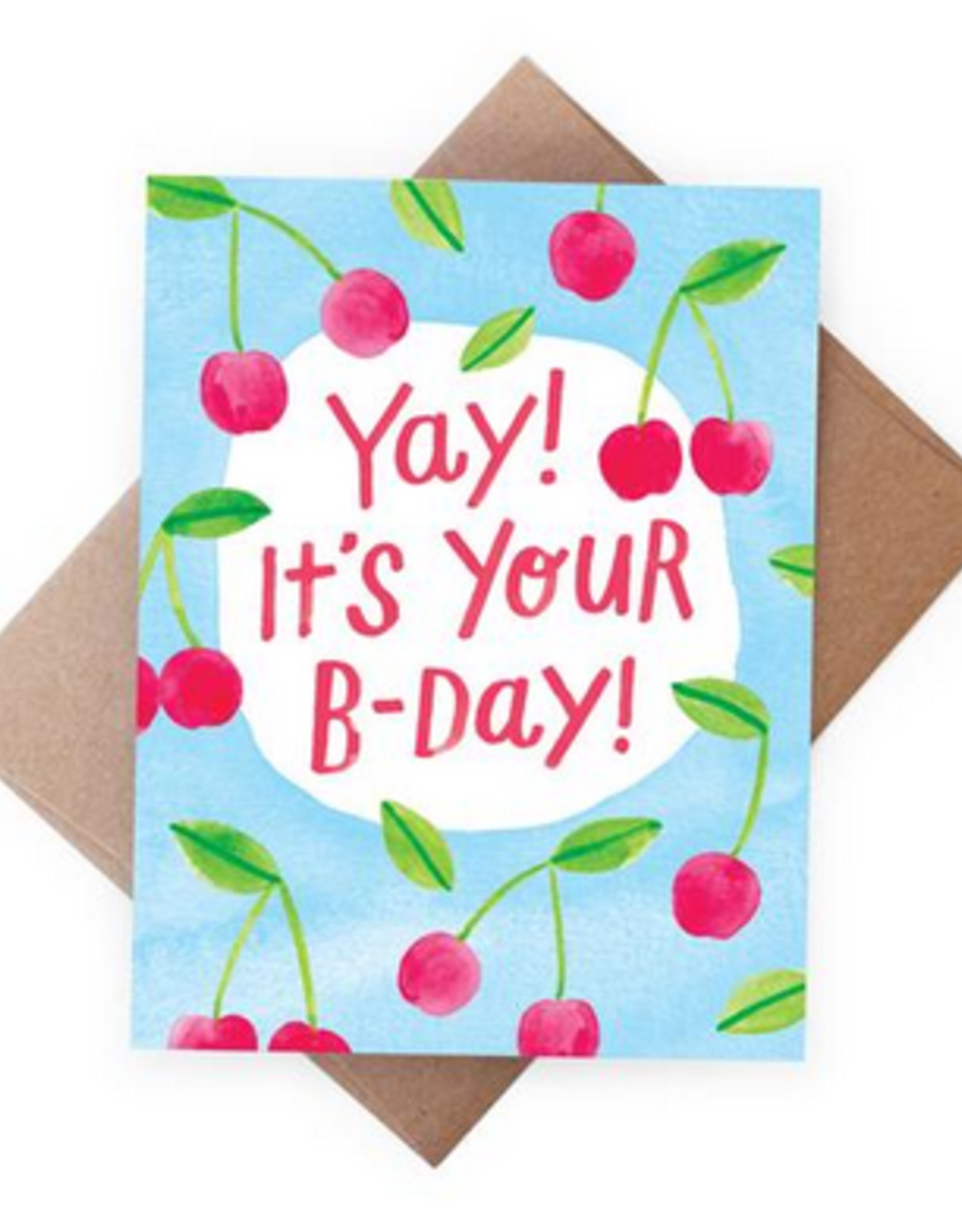 Yay! It's Your B-Day! (cherries) Greeting Card
