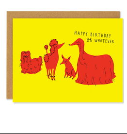 Happy Birthday or Whatever Indifferent Dogs Greeting Card